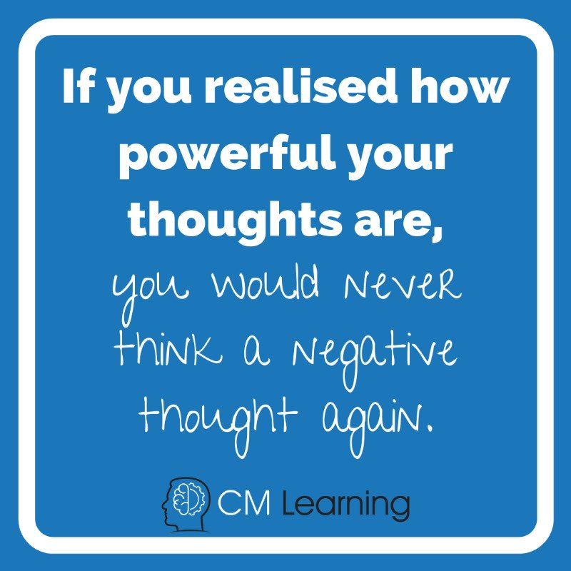 CM Learning - negative thoughts quote