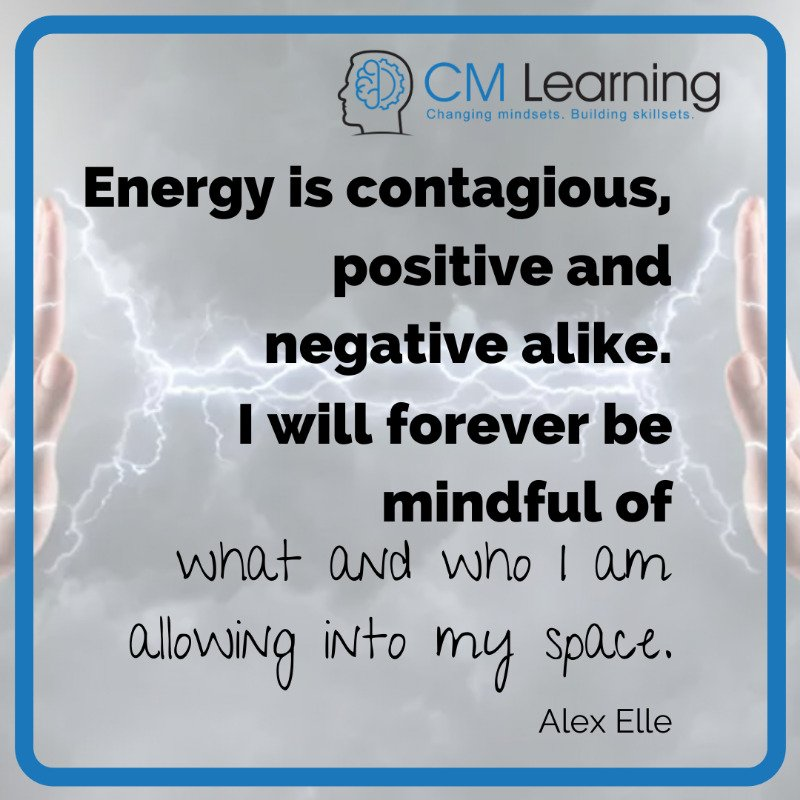 Toxic energy quote - CM Learning