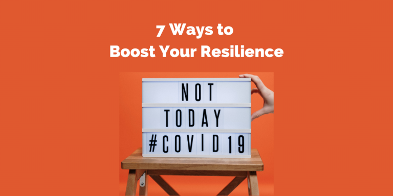 CM Learning Blog - 7 ways to boost resilience