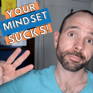 Three Reasons Your Mindset Sucks | Mindset Challenges from CM Learning