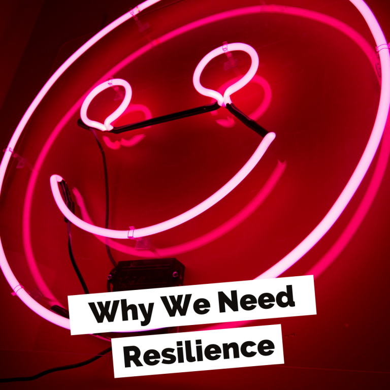CM Learning Blog Why We Need Resilience